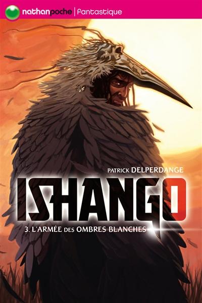 Ishango : L'armée des ombres (tome 3)