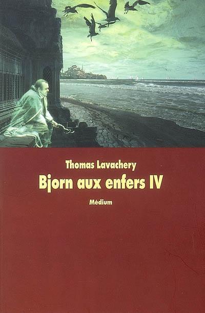 Bjorn aux enfers (volume 4) : La reine bleue