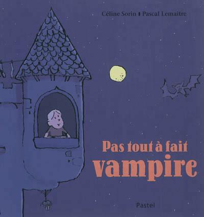 Pas tout à fait vampire