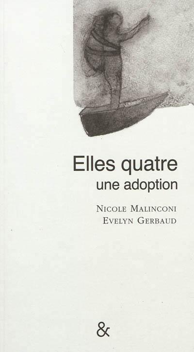Elles quatre, une adoption