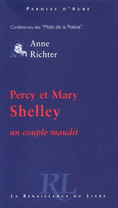 Percy et Mary Shelley, un couple maudit