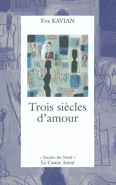 Trois siècles d'amour