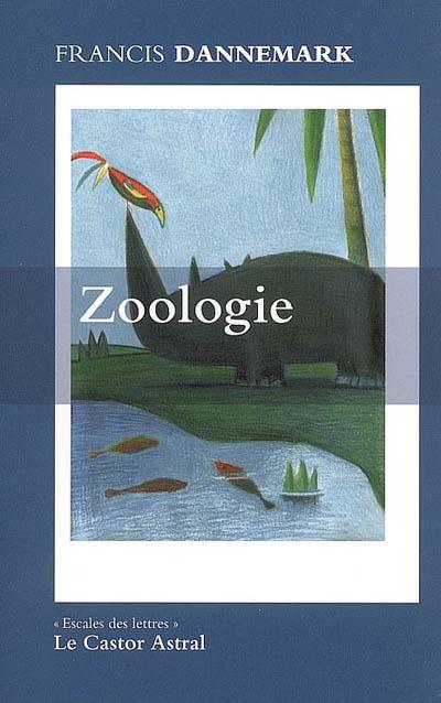 Zoologie : fables et récits