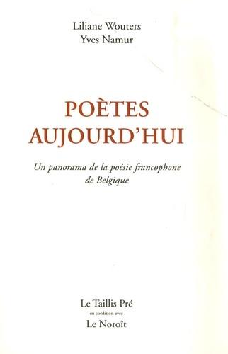 Poètes aujourd'hui : Un panorama de la poésie francophone de Belgique