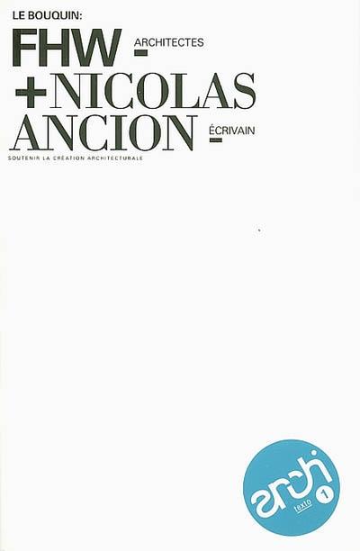 FHW, architectes et Nicolas Ancion, écrivain