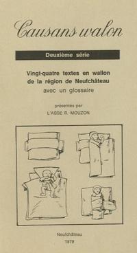 Causans walon. 2ème série.Vingt-quatre textes en wallon de Neufchâteau