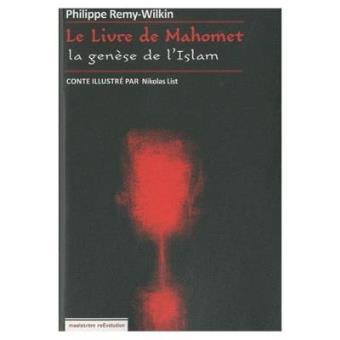 Le livre de Mahomet : la genèse de l'islam