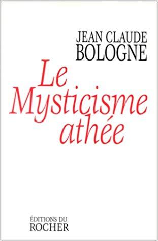 Le mysticisme athée