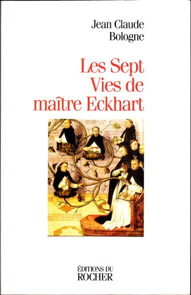 Les sept vies de maître Eckhart