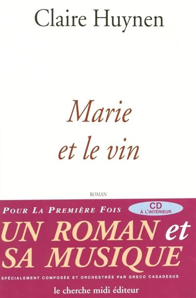Marie et le vin
