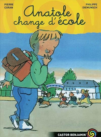 Anatole change d'école