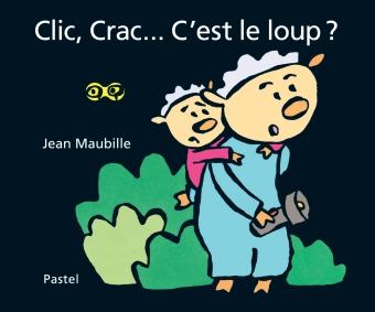 Clic, Crac ... C'est le loup ?