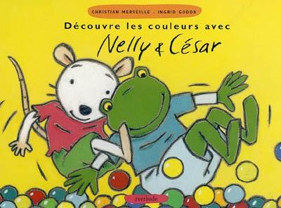 Découvre les couleurs avec Nelly et César