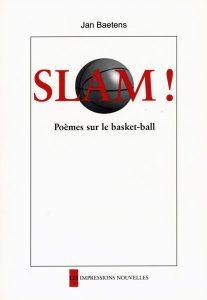Slam ! Poèmes sur le basket-ball