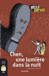 Chen, une lumière dans la nuit
