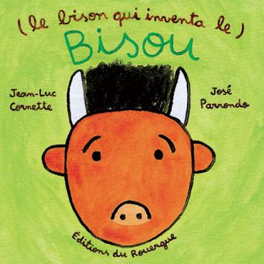 Le bison qui inventa le bisou