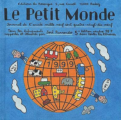 Le petit monde 1999