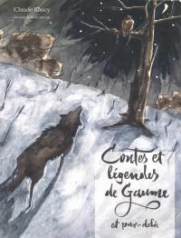 Contes et légendes de Gaume et par-delà