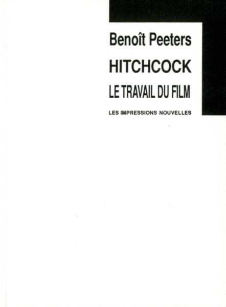 Hitchcock, le travail du film