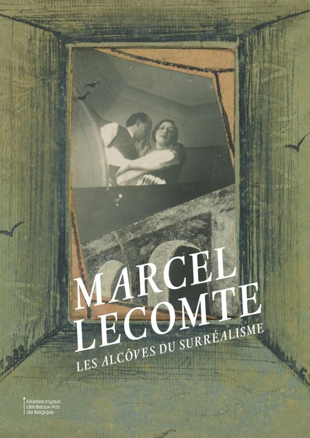 Marcel Lecomte. Les alcôves du surréalisme