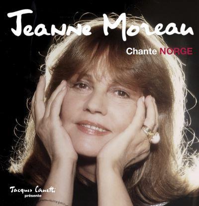 Jeanne Moreau chante des poèmes de Norge