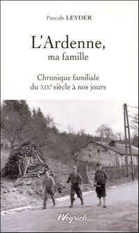 L'Ardenne, ma famille