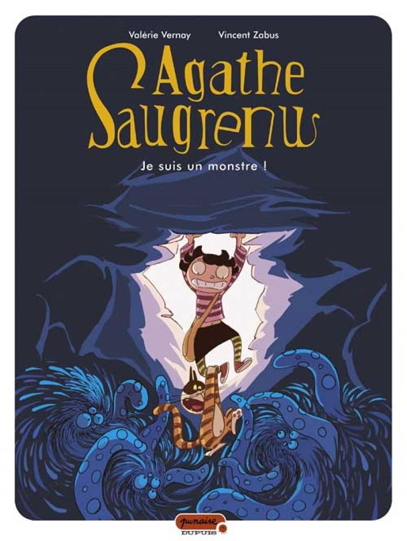 Agathe Saugrenu Vol 1. Je suis un monstre
