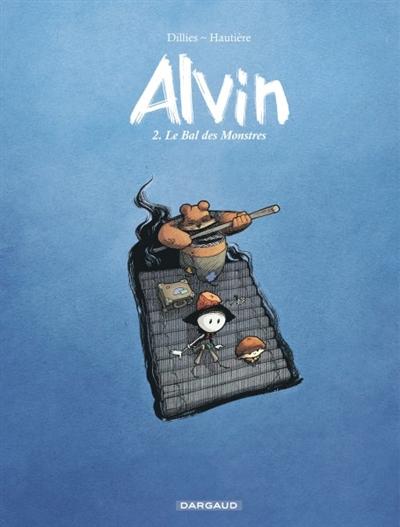 Alvin : Le bal des monstres (tome 2)