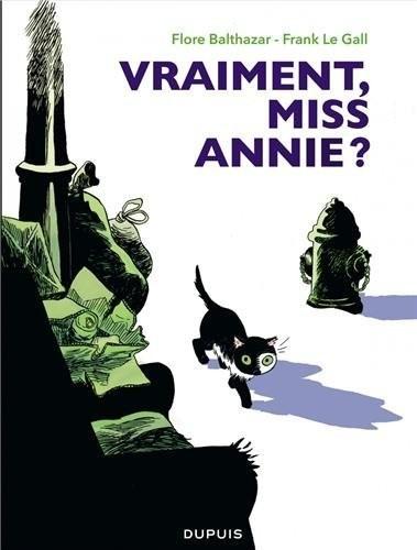 Vraiment Miss Annie?