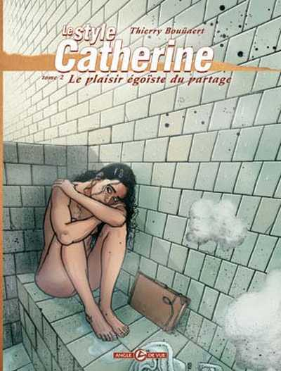 Le style Catherine : Le plaisir égoïste du partage