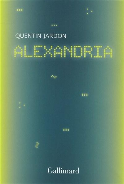 Alexandria: les pionniers du web