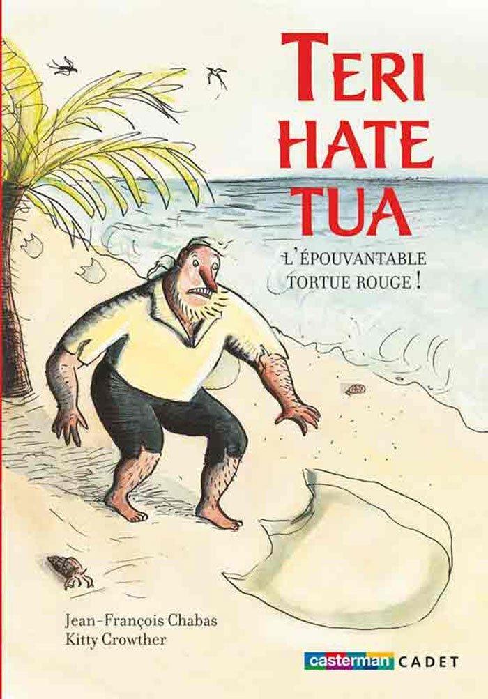Teri-Hate-Tua, l'épouvantable tortue rouge !