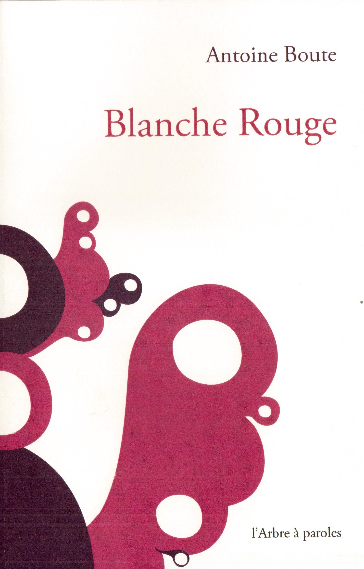 Blanche Rouge