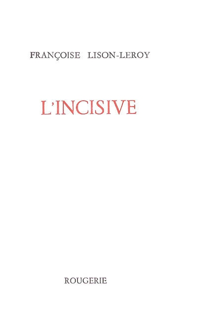 L'incisive