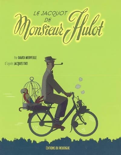 Le Jacquot de Monsieur Hulot