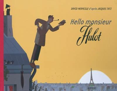 Hello monsieur Hulot