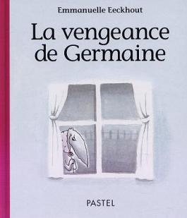 La vengeance de Germaine