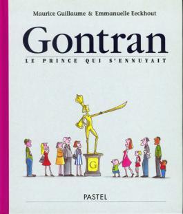 Gontran, le prince qui s'ennuyait