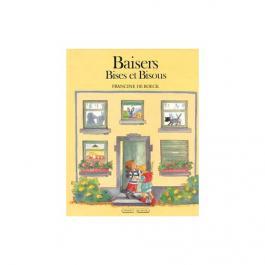 Baisers, bises et bisous