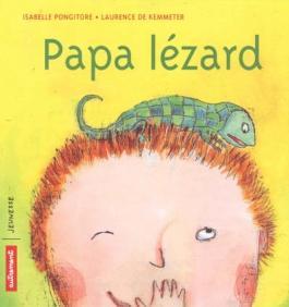 Papa Lézard
