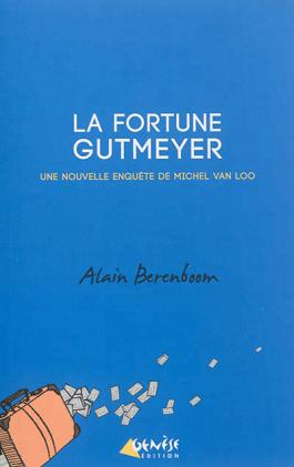 La fortune Gutmeyer