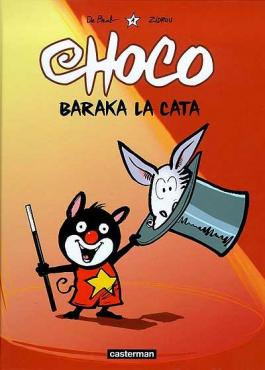 Choco, 1 : Baraka la Cata