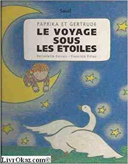 Paprika et Gertrude, le voyage sous les étoiles