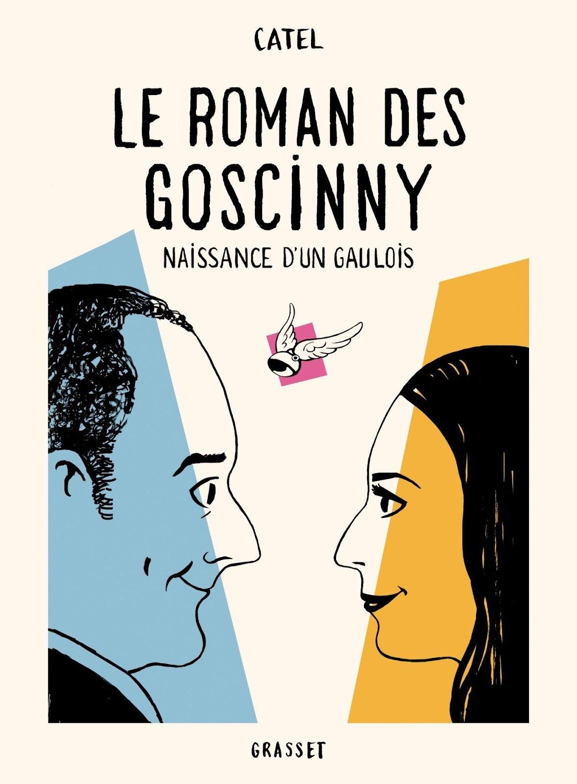 Le roman des Goscinny: Naissance d'un Gaulois