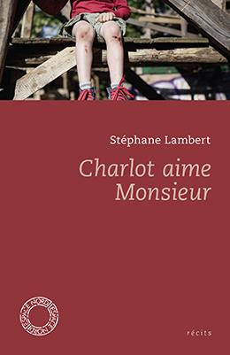 Charlot aime Monsieur / Ensemble, Simone et Jean sont entrés dans la rivière / Mes Morts