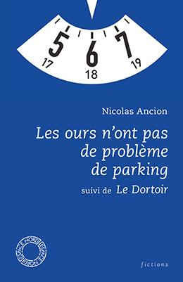 Les Ours n'ont pas de problème de parking / Le Dortoir