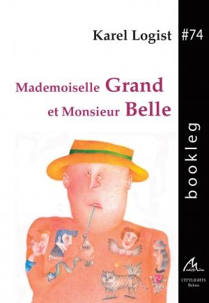 Mademoiselle Grand et Monsieur Belle