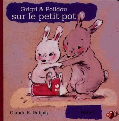 Grigri et Poildou sur le petit pot