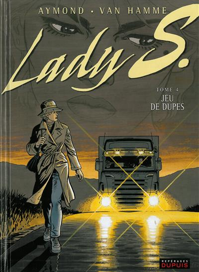 Lady S (tome 4) : Jeu de dupes