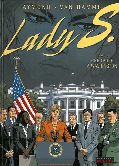 Lady S (tome 5) : Une taupe à Washington
